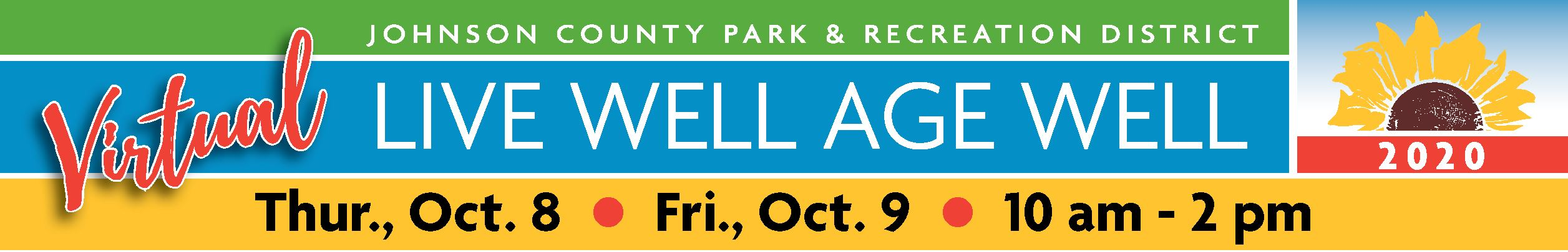 Virtual Live Well Age Well Thursday, October 8 and Friday, October 9, 2020 from 10 AM to 2 PM