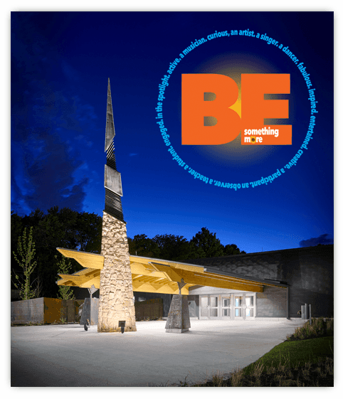 Picture of the front of the Arts & Heritage Center with BE SOMETHING MORE logo
